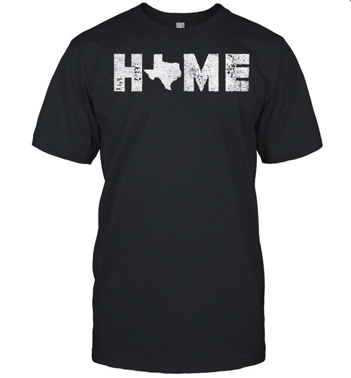 Texas is My Home Native Texan shirt