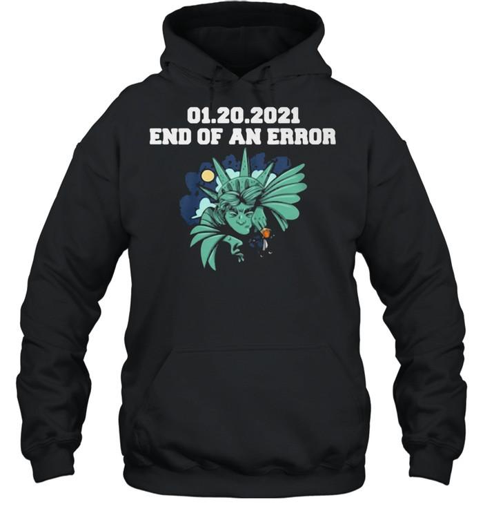 01.20.2021 End Of An Error Unisex Hoodie