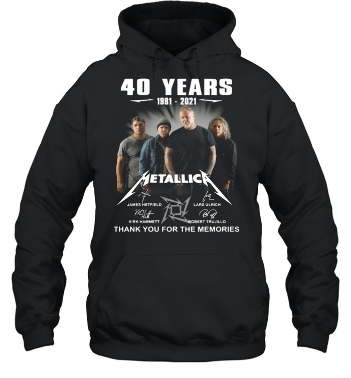 40 Years 1981 2021 Metallica Signature Thank You For The Memories Unisex Hoodie