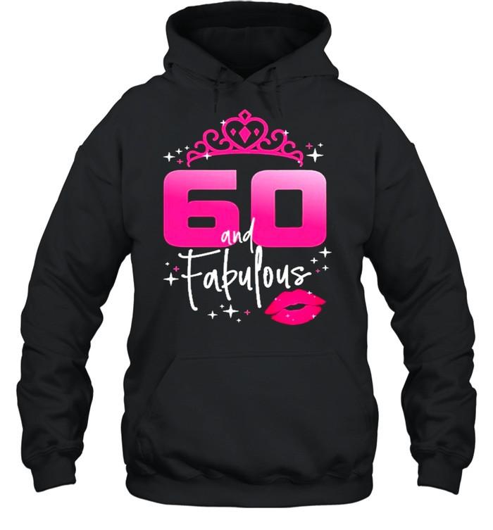 Fabulous At 60 Years Old  Unisex Hoodie
