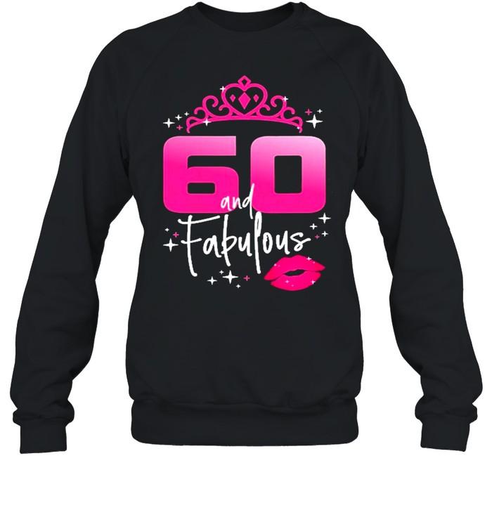 Fabulous At 60 Years Old  Unisex Sweatshirt