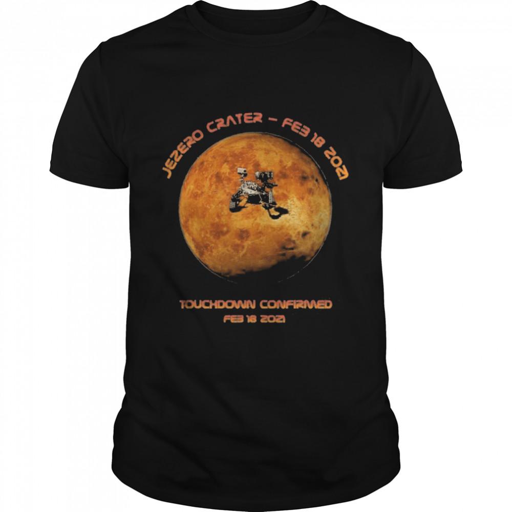 Mars Perseverance 2020 Rover Landing, Touchdown Confirmed  Classic Men's T-shirt