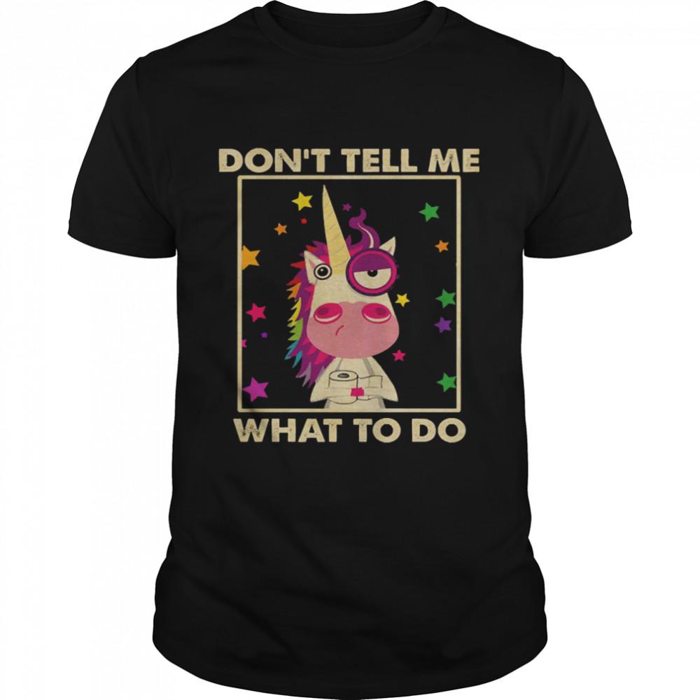 Unicorn Dont tell me what to do shirt Classic Men's T-shirt