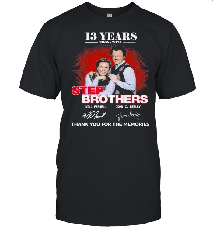 13 Years 2008 2021 Step Brothers Signatures Thank You For The Memories  Classic Men's T-shirt