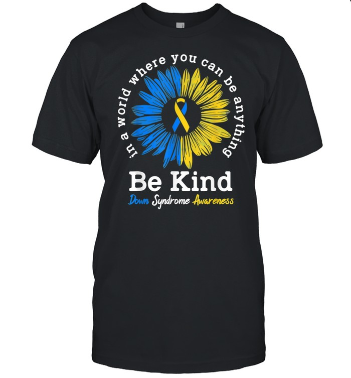 Be Kind Down Syndrome Awareness shirt Classic Men's T-shirt