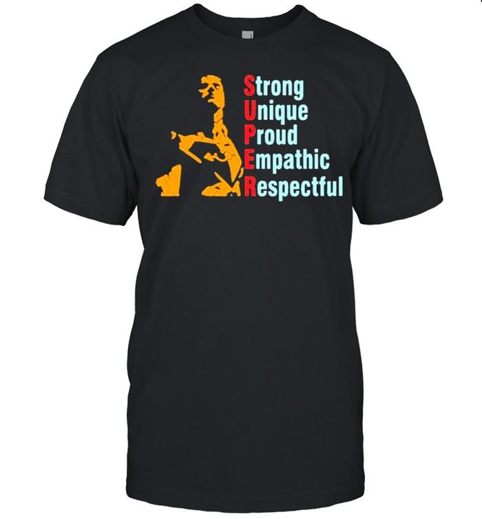 Super Straight Strong Unique Proud Empathic Respectful shirt Classic Men's T-shirt