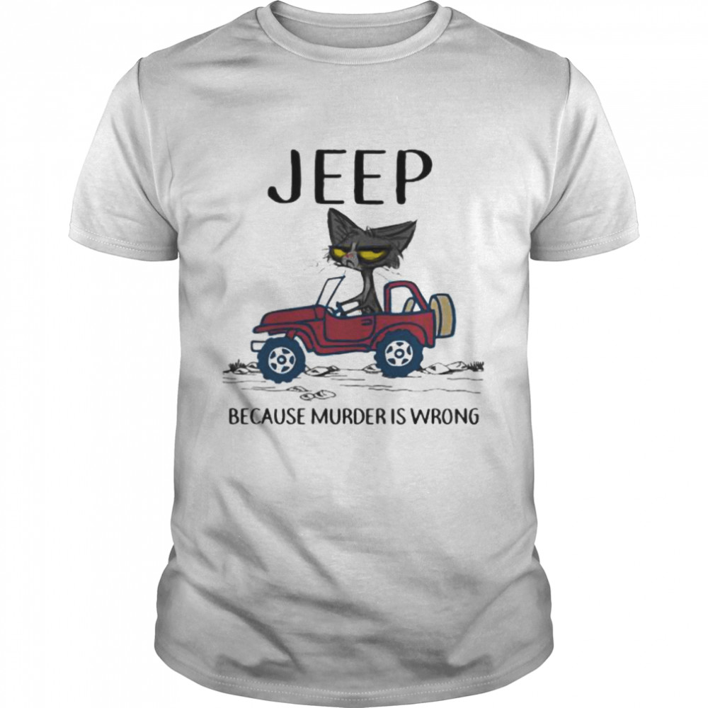 Jeep Because Murder Is Wrong Black Cat  Classic Men's T-shirt