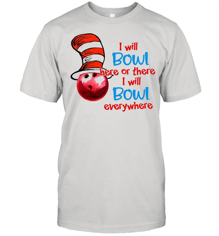 Dr.Seuss I Will Bowl Here Or There I Will Bowl Everywhere T-shirt Classic Men's T-shirt