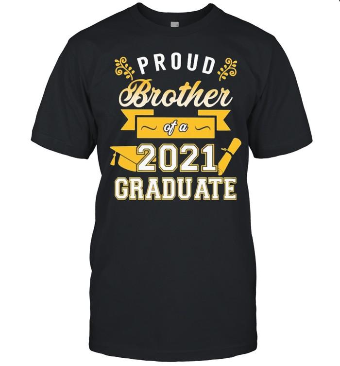 Proud Brother of a 2021 Graduate gold shirt Classic Men's T-shirt