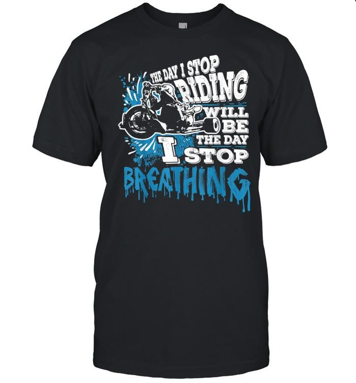 The Day I Stop Riding Triker Motorcycle Trike Bike shirt Classic Men's T-shirt