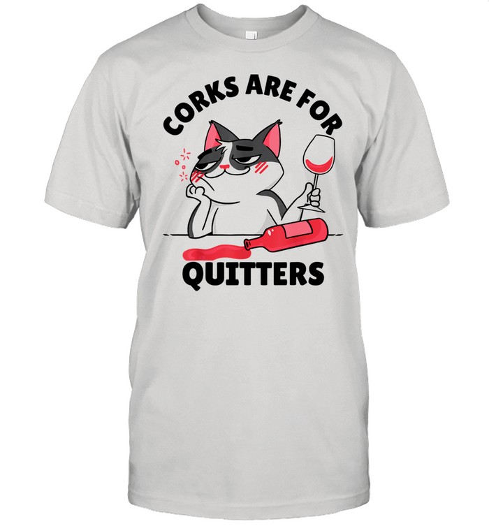 Corks are for Quitters Wine Drinking Quote shirt Classic Men's T-shirt