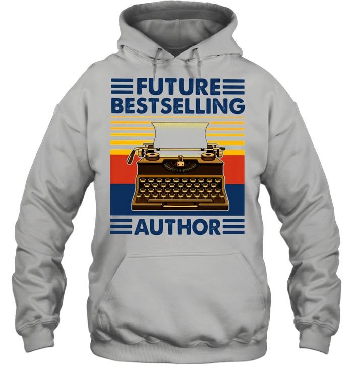 Future Bestselling Author Writer Novelist Vintage  Unisex Hoodie