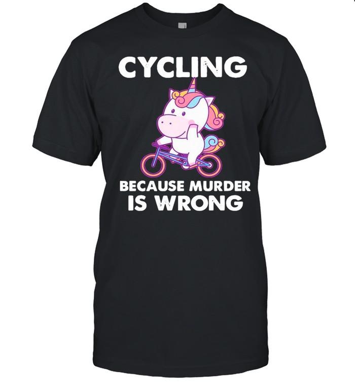 The Unicorn Cycling Because Murder Is Wrong shirt Classic Men's T-shirt
