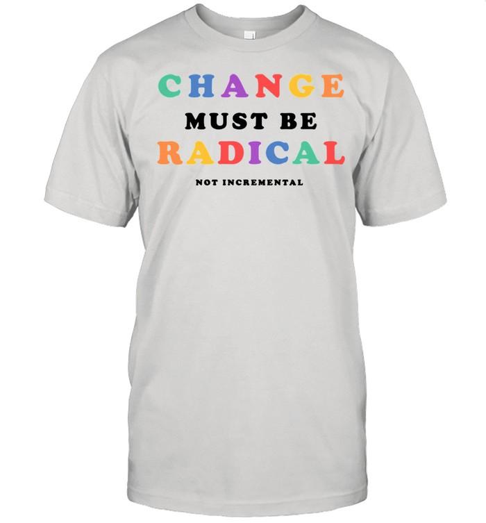 Trendy Pride Change is Rad shirt Classic Men's T-shirt