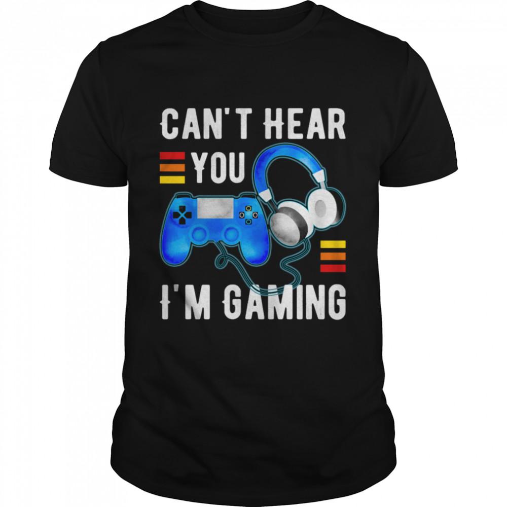 Can't Hear You I'm Gaming  Video Game Gamer shirt Classic Men's T-shirt