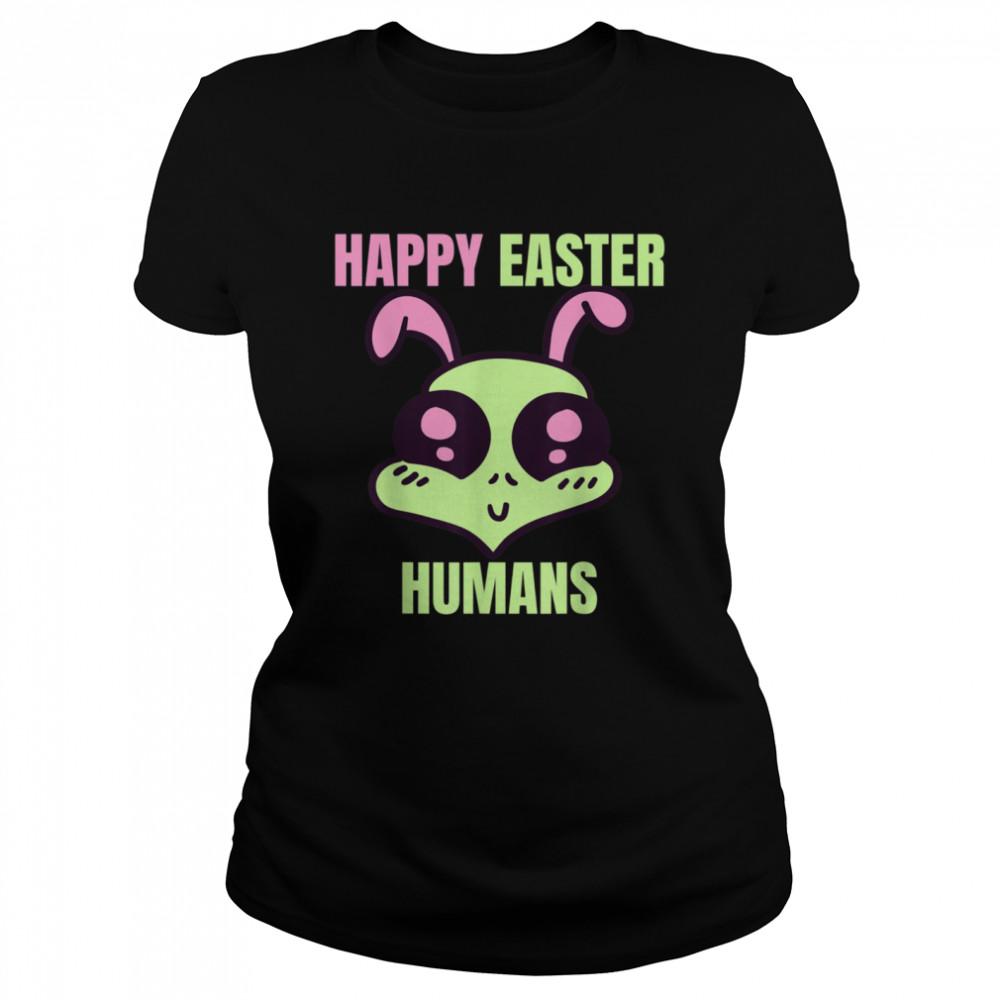 Happy Easter Human Alien shirt Classic Women's T-shirt