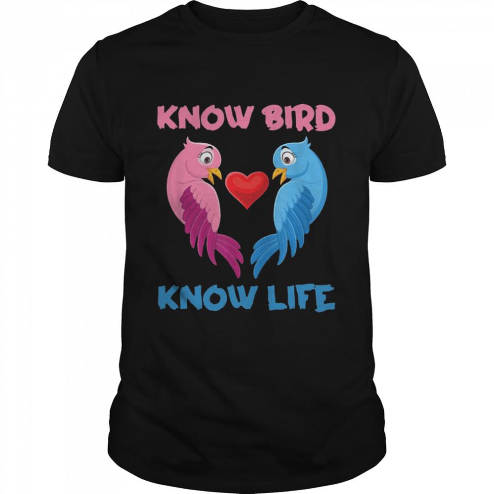 Know Bird Know Life T-shirt Classic Men's T-shirt