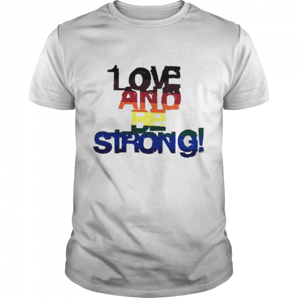 Love and be strong LGBT shirt Classic Men's T-shirt