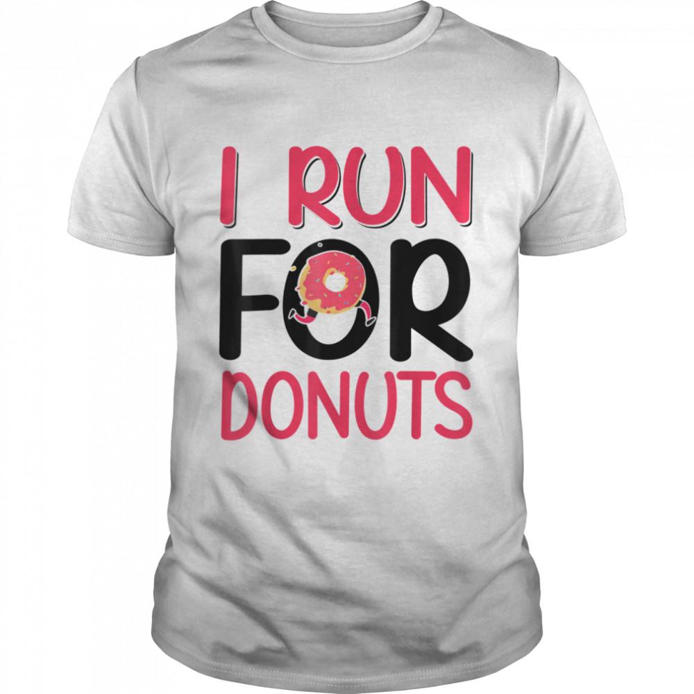 I Run for Donuts Running  Classic Men's T-shirt