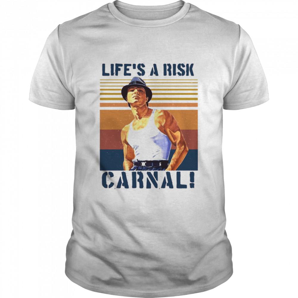 Life's A Risk Carnal Vintage T-shirt Classic Men's T-shirt