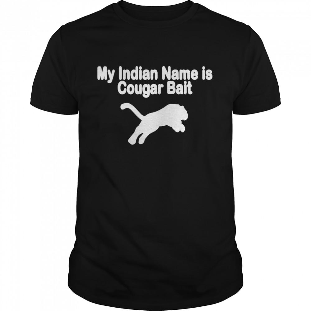 My indian mane is cougar bait shirt Classic Men's T-shirt