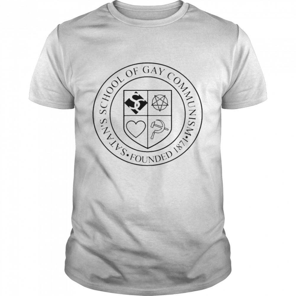 Satan's School Of Gay Communism 1871 Founded  Classic Men's T-shirt