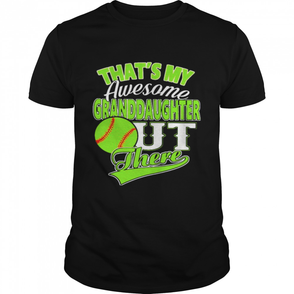 Softball thats my awesome Granddaughter out there shirt Classic Men's T-shirt