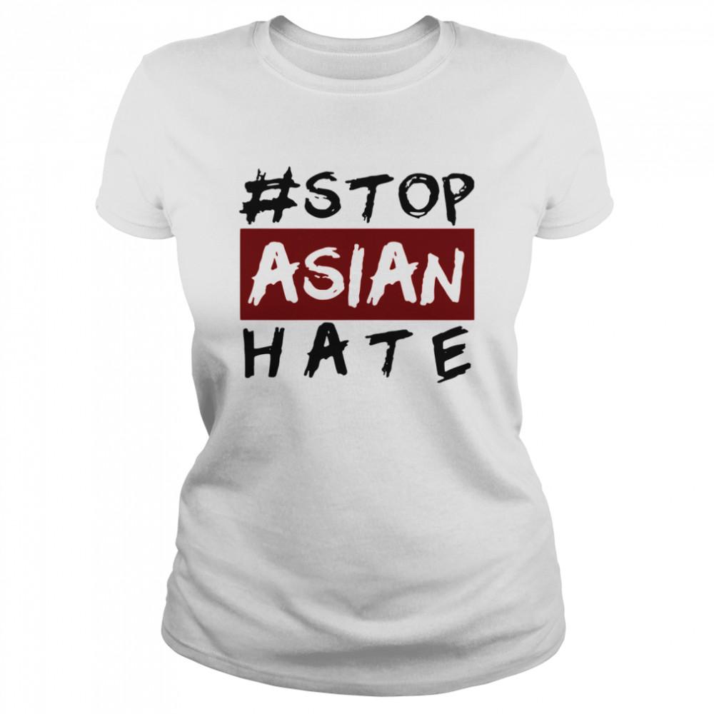 #Stop Asian Hate shirt Classic Women's T-shirt
