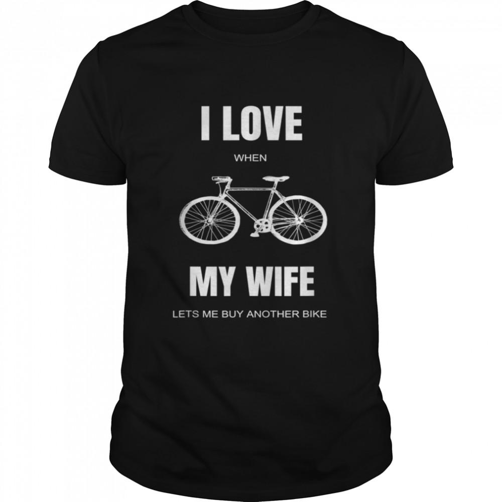 I Love My Wife Bicycle Bike Cycling shirt