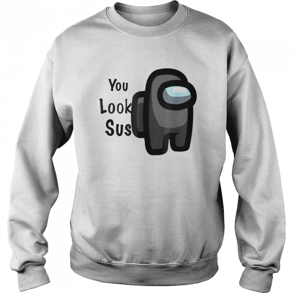 A.mong the best in the world you look  Unisex Sweatshirt