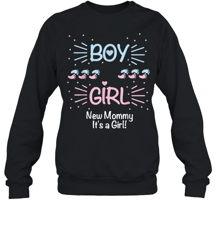 Baby Gender Reveal Party Boy or Girl New Mommy It's a Girl!  Unisex Sweatshirt