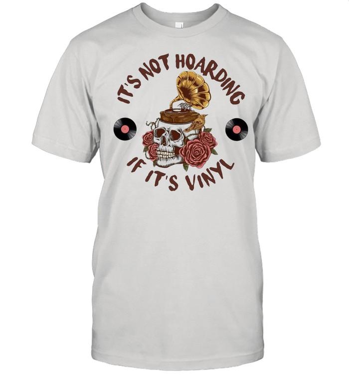 Skull Flower It's Not Hoarding If It's Vinyl T-shirt Classic Men's T-shirt