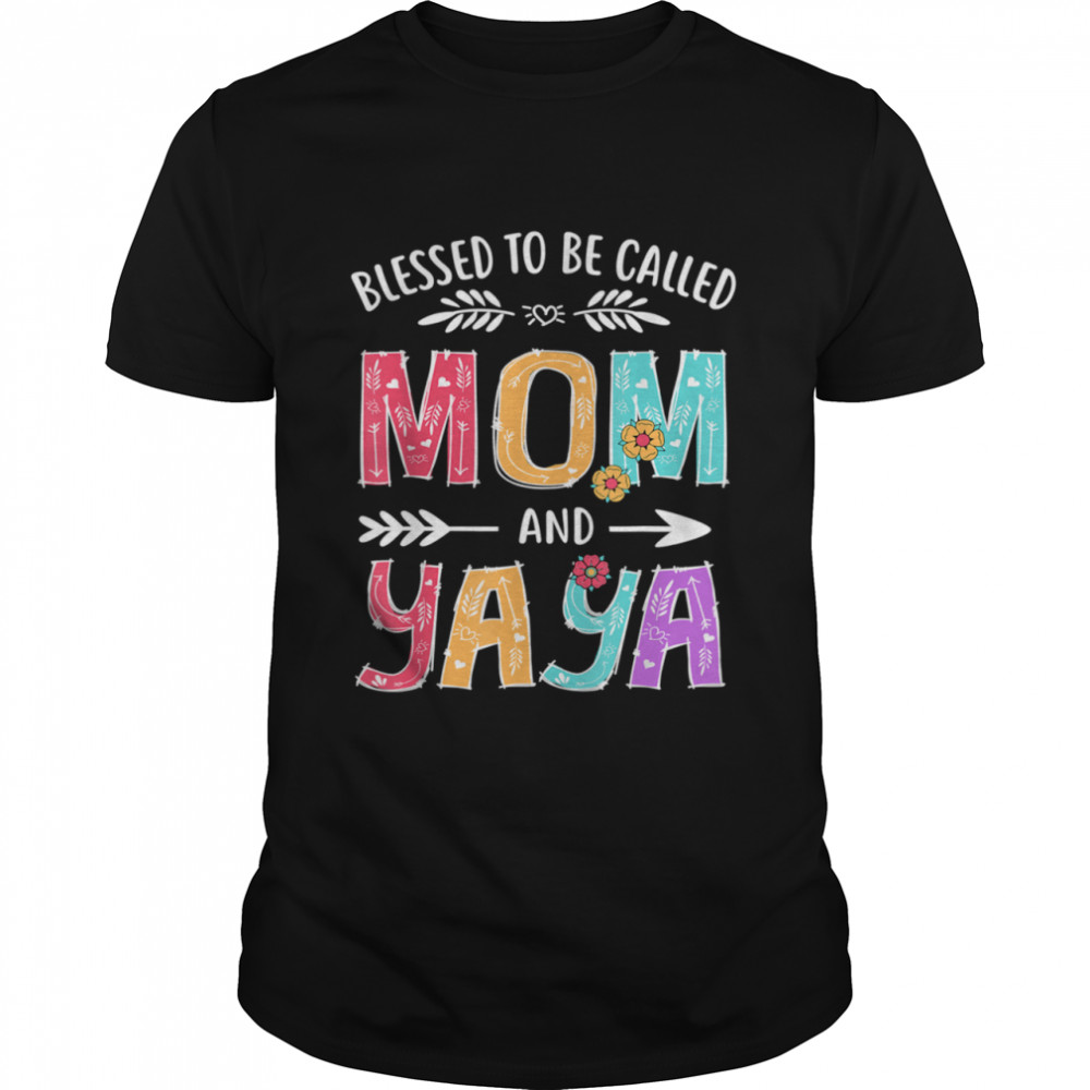 Blessed To Be Called Mom and Yaya Grandma Mothers Day  Classic Men's T-shirt