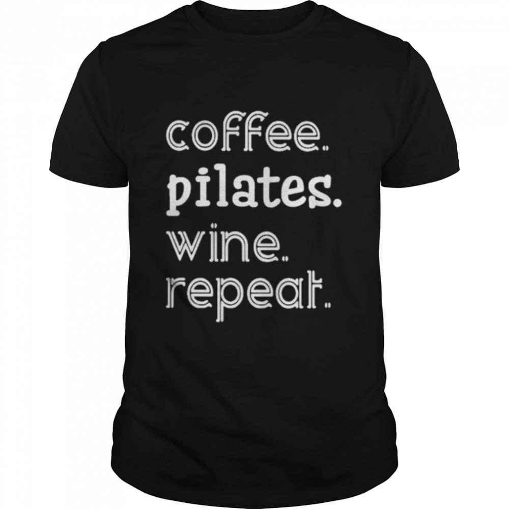 Coffee pilates wine repeat shirt Classic Men's T-shirt