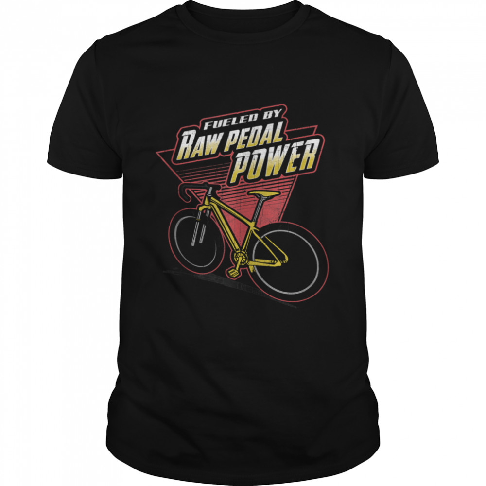 Fueled by Raw Pedal Power Cycling & Bicycle Riders  Classic Men's T-shirt