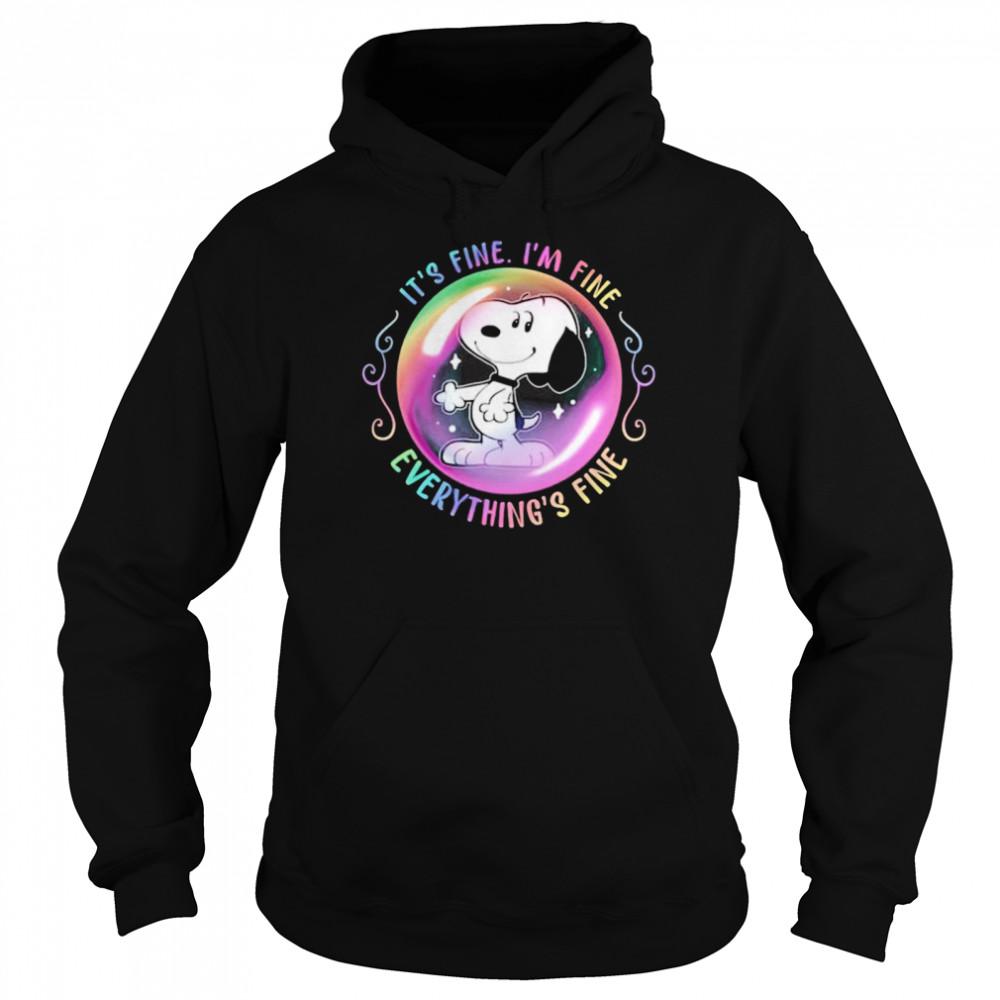 Snoopy its fine Im fine everythings fine shirt Unisex Hoodie