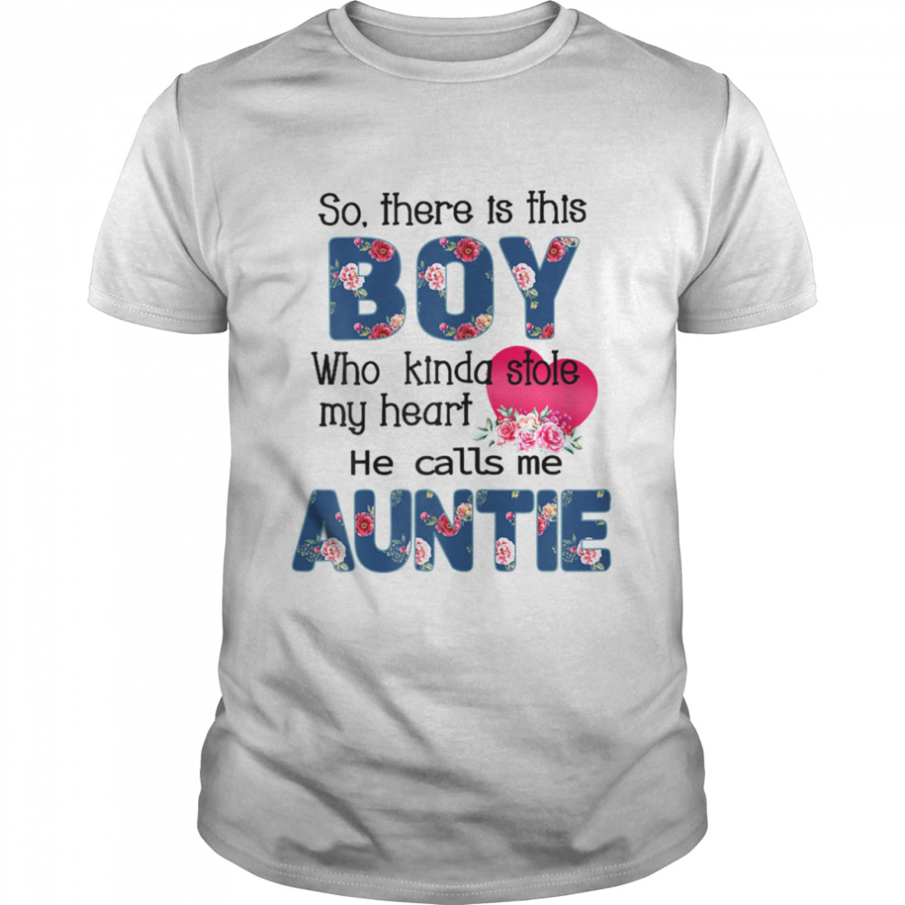 So There's This Boy He Calls Me Auntie  Classic Men's T-shirt