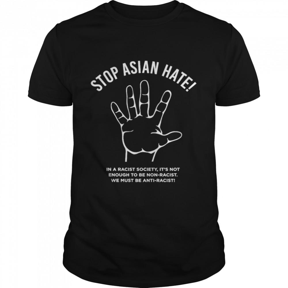 Stop asian hate anti racist shirt Classic Men's T-shirt