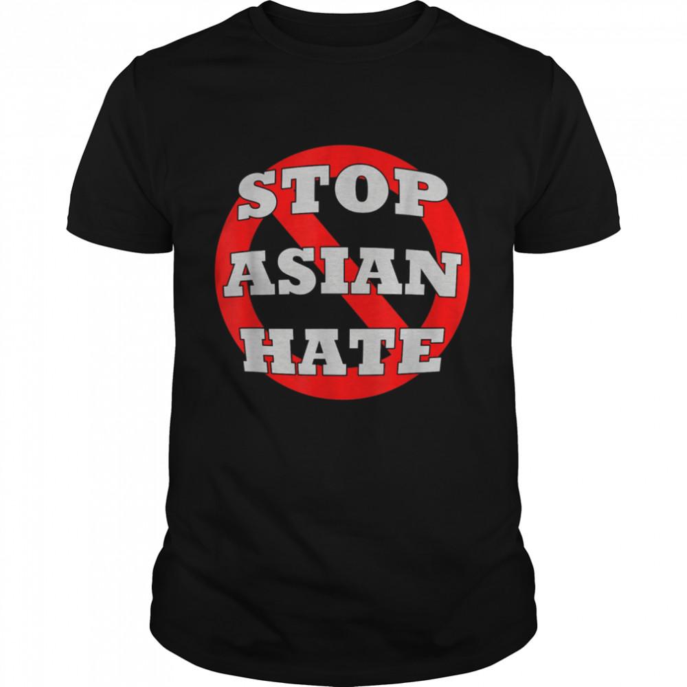 #StopAsianHate Stop Asian Hate AAPI Asian American shirt Classic Men's T-shirt