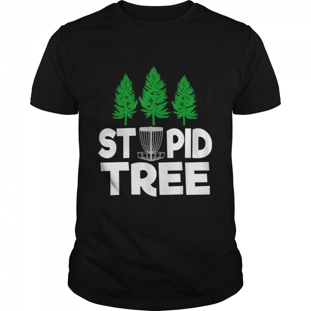 Stupid Tree Disc Golf shirt Classic Men's T-shirt