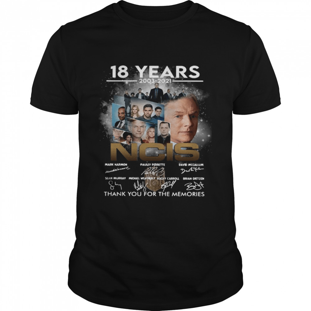18 years 2003 2021 NCIS thank you for the memories signatures shirt Classic Men's T-shirt