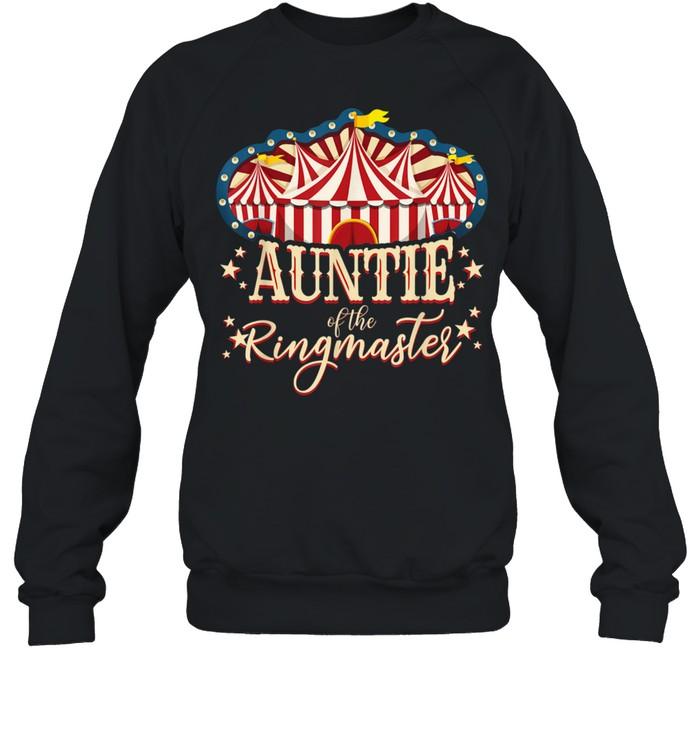 Auntie of The Ringmaster Circus Themed Birthday Party  Unisex Sweatshirt