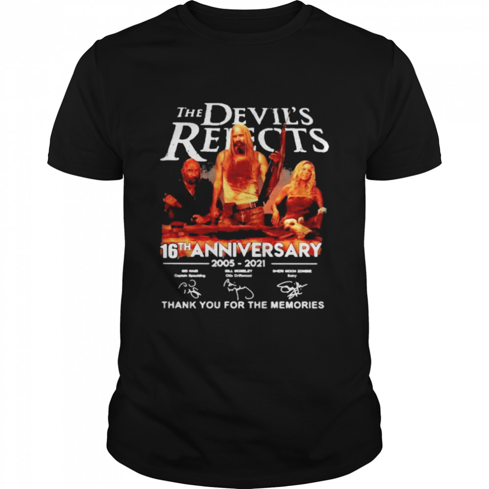 Devil's Rejects 16th Anniversary 2005 2021 Thank You For The Memories Signature  Classic Men's T-shirt