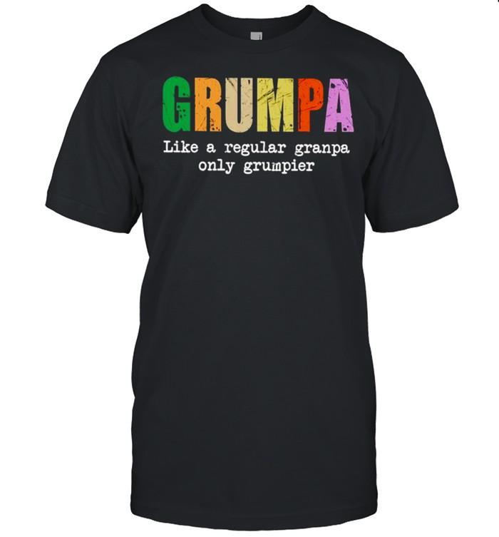 Grumpa like a regular granpa only grumpier shirt Classic Men's T-shirt