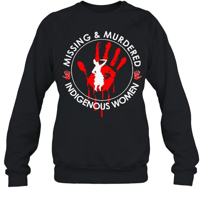 Missing and murdered indigenous women shirt Unisex Sweatshirt