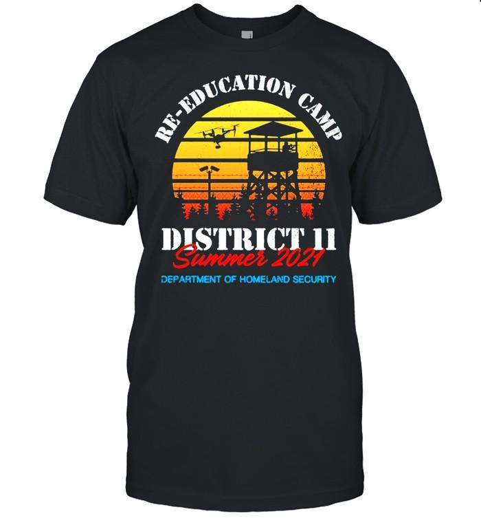Re Education Camp district 11 summer 2021 shirt Classic Men's T-shirt