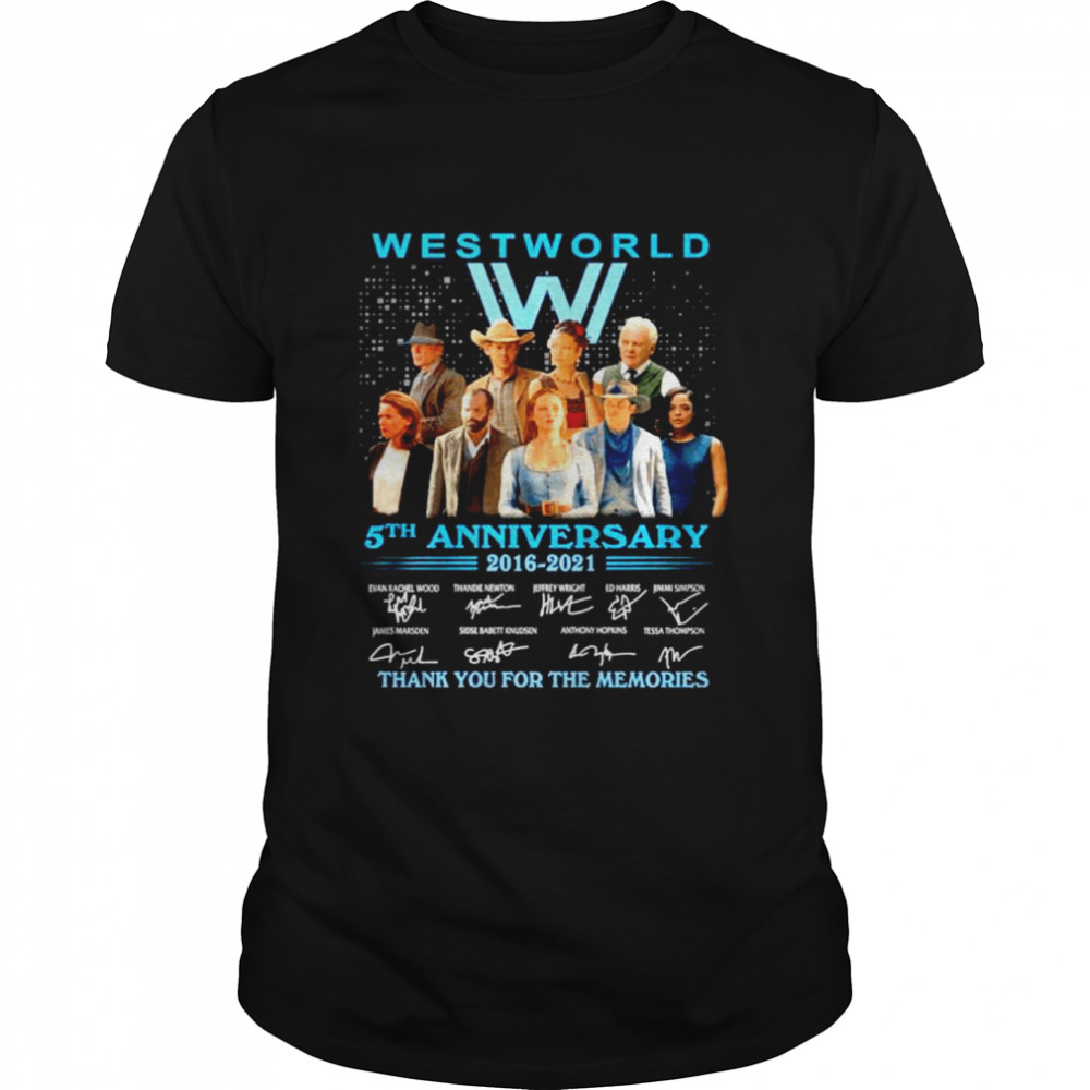 Westworld 5Th anniversary 2016 2021 signature thank for the memories shirt Classic Men's T-shirt