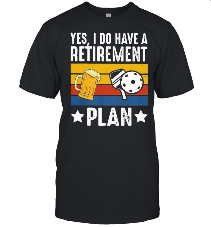 Yes I Do Have A Retirement Plan Beer And Ball Vintage  Classic Men's T-shirt
