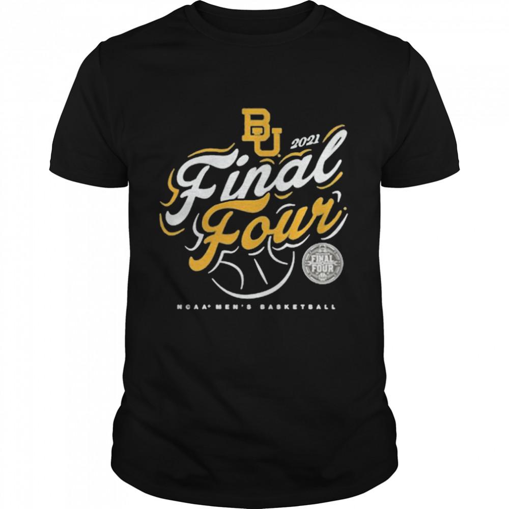 Baylor Bears Fanatics Branded Women's 2021 Ncaa Men's Basketball Tournament March Madness Final Four  Classic Men's T-shirt