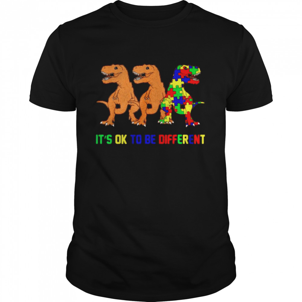 Dinosaur Autism its ok to be different shirt Classic Men's T-shirt